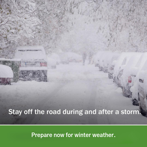 stay off roads in snow and prepare for winter weather